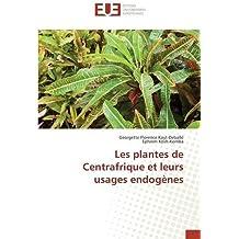 Les plantes de centrafrique et leurs usages endogènes