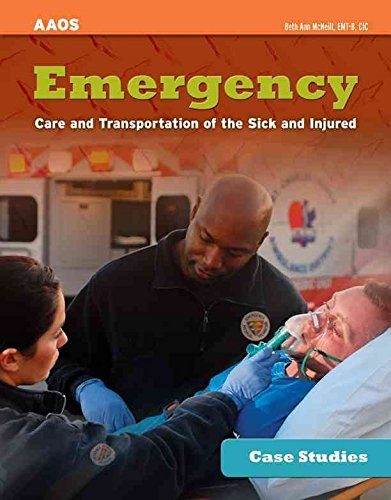 [(Case Studies: Emergency Care and Transportation of the Sick and Injured)] [By (author) American Academy of Orthopaedic Surgeons (Aaos) ] published on (November, 2011)