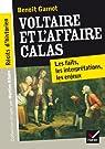 Récits d'historien, Voltaire et l'Affaire Calas: Les faits, les interprétations, les enjeux par Garnot