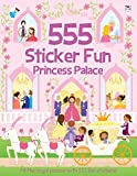 555 Sticker Fun: Princess Palace