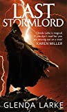 The Last Stormlord: Book 1 of the Stormlord trilogy