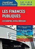 Les finances publiques 2019-2020 - L'essentiel pour réussir - catégories A et B...