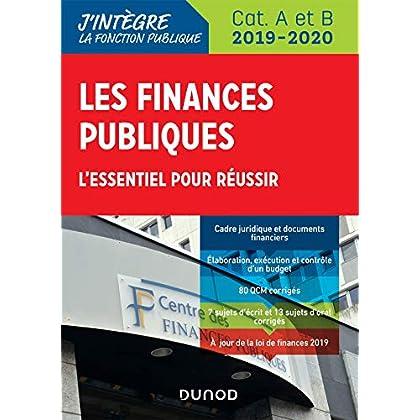 Les finances publiques 2019-2020 - L'essentiel pour réussir - catégories A et B