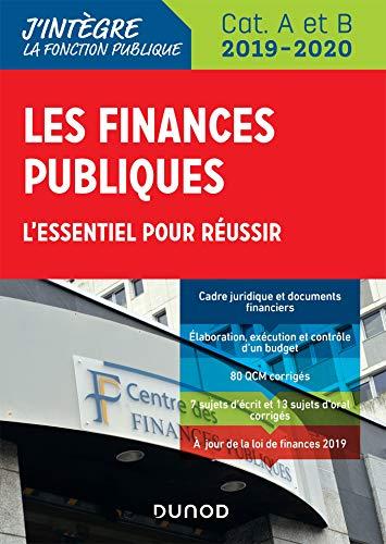 Les finances publiques 2019-2020 - L'essentiel pour réussir - catégories A et B par  Philippe Boucheix, René Juillard