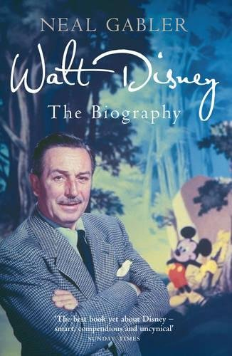 Walt Disney: The Biography