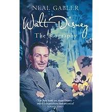 Gabler, N: Walt Disney