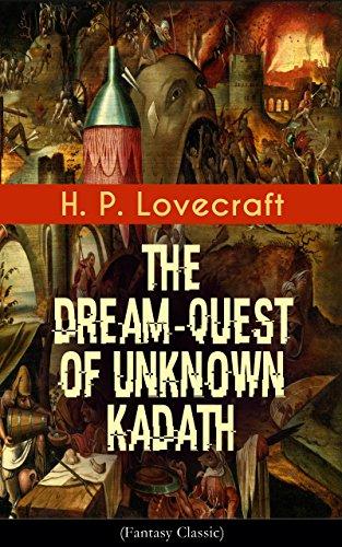 Livres pdf télécharger gratuitement The Dream-Quest of Unknown Kadath (Fantasy Classic) (English Edition) PDF