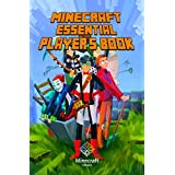 Minecraft: Essential Player's Book: All-In-One Game Guide for Beginners and Advanced (Essential Handbook) (English Edition)