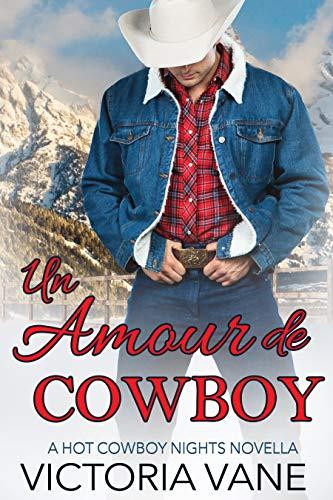 Un Amour de Cowboy: Une nouvelle A Hot Cowboy Nights par Victoria Vane