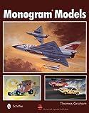 Monogram Models - Schiffer Publishing Ltd - 28/03/2013