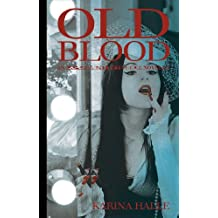 Old Blood - A Novella (Experiment in Terror #5.5) (English Edition)