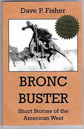 bronc-buster-short-stories-of-the-american-west-english-edition