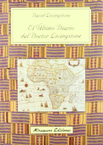 El último diario del Doctor Livingstone (Viajes y Costumbres) por David Livingstone