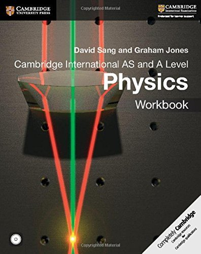 Cambridge International AS and A Level Physics Workbook with CD-ROM (Cambridge International Examinations) by David Sang (2016-06-16)