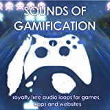 Sounds of Gamification, Royalty Free Audio Loops for Games, Apps and Websites