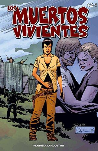 Los muertos vivientes# 124: Guerra sin cuartel parte 2 (Los Muertos Vivientes Serie nº 1) por Robert Kirkman