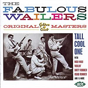 The Fabulous Wailers: the Original Golden Crest Masters