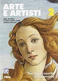 Arte e artisti. Per le Scuole superiori. Con espansione online: 2