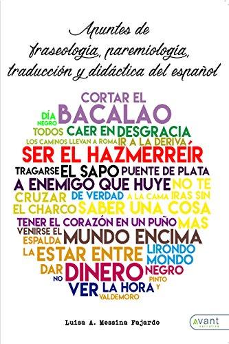 Apuntes de fraseología, paremiología y traducción del español