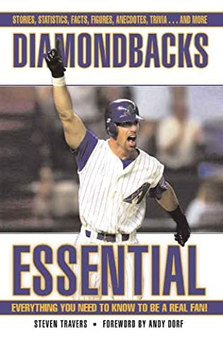 Diamondbacks Essential (Essential: Everything You Need to Know to be a Real Fan)
