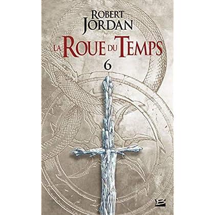 La Roue du Temps, T 6 : Le Dragon Réincarné - deuxième partie