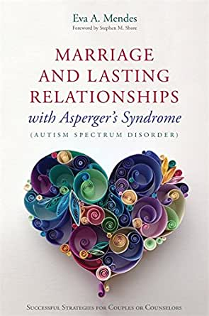 Marriage and Lasting Relationships with Asperger's Syndrome book cover