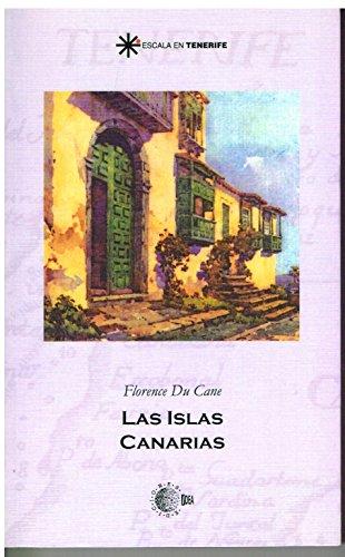 Las islas canarias (Escala en Tenerife) por Florence Du Cane
