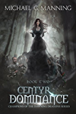Centyr Dominance (Champions of the Dawning Dragons Book 2) (English Edition)