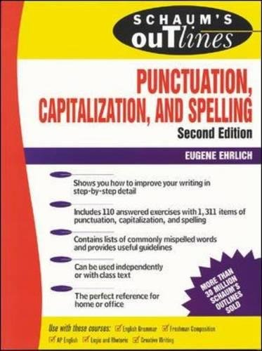 Schaum's Outline of Punctuation, Capitalization & Spelling (Schaum's Outline Series)