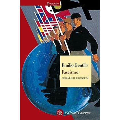 Fascismo: Storia E Interpretazione (Economica Laterza)