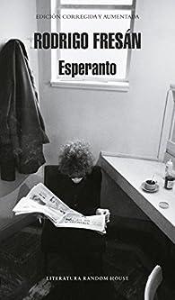 Esperanto par Rodrigo Fresán