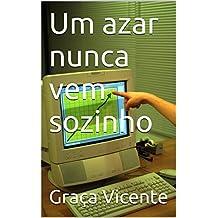 Um azar nunca vem sozinho (Portuguese Edition)