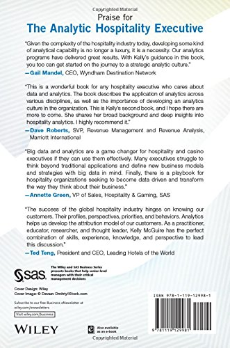 The Analytic Hospitality Executive: Implementing Data Analytics in Hotels and Casinos (Wiley and SAS Business Series)