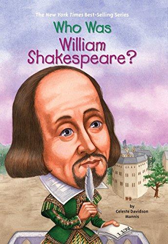 Who Was William Shakespeare? por Celeste Mannis