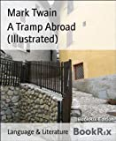 Image de A Tramp Abroad (Illustrated) (English Edition)
