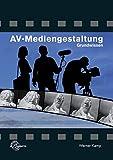 AV-Mediengestaltung Grundwissen