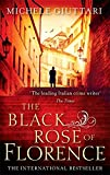 The Black Rose Of Florence (Michele Ferrara)