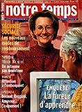 NOTRE TEMPS MAGAZINE [No 334] du 01/10/1997 - SECURITE SOCIALE - LES REMBOURSEMENTS -SPECIAL MODE BEAUTE / UN AUTOMNE PAS MONOTONE -DIABETE / ATTENTION A L'EMBONPOINT -BECAUD - REGGIANI - AZNAVOUR / EVENEMENT -LA FUREUR D'APPRENDRE...