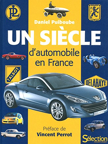 UN SIECLE D'AUTOMOBILE EN FRANCE