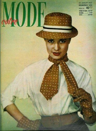 Votre Mode - n°544 - 25/07/1957 - Le mannequin Caroline (couv.) /Robe (patron)
