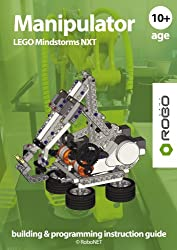 Manipulator LEGO NXT (LEGO NXT building & programming instruction guide Book 2) (English Edition)