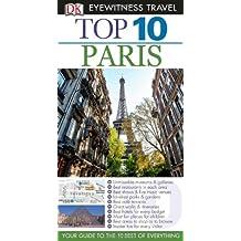 Top 10 Paris [With Map] (DK Eyewitness Top 10 Travel Guides)