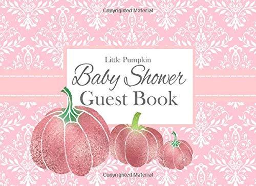 Little Pumpkin Baby Shower Guest Book: Pink Glitter Advice for Parents and Gift Log