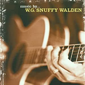 Music By...W.G. 'snuffy' Walden