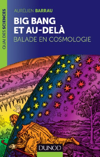 Download Online Big Bang et au-delà : Balade en cosmologie (Quai des Sciences) pdf, epub ebook