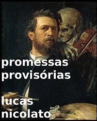 Promessas Provisórias (Poemas) (Portuguese Edition)