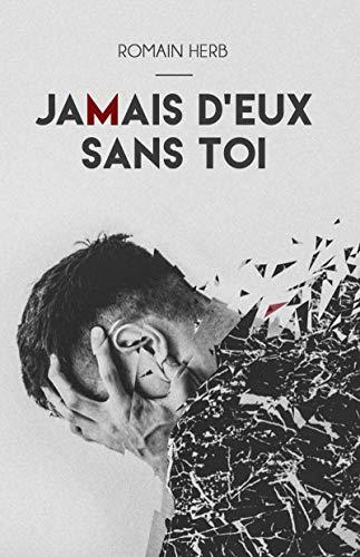 Couverture du livre JAMAIS D'EUX SANS TOI
