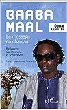 Baaba Maal : Le message chantant