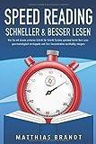 SPEED READING - Schneller & besser Lesen: Wie Sie mit einem sicheren Schritt...
