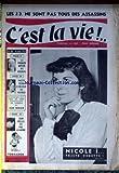 Telecharger Livres C EST LA VIE No 75 du 17 04 1951 LES J 3 NE SONT PAS TOUS DES ASSASSINS BOURVIL YVETTE REINE D UN JOUR DE VALENCE L HOMME QUI VEUT ME FAIRE REPOUSSER LE CHEVEUX PAR J NOHAIN JEAN BELLUS NICOLE (PDF,EPUB,MOBI) gratuits en Francaise